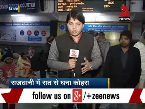 Heavy fog envelopes Delhi, NCR; trains, flights running late