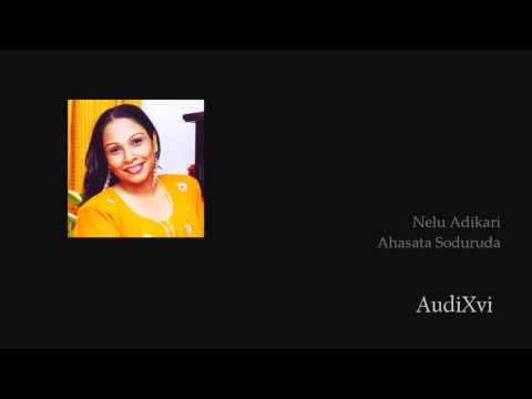 Nelu Adikari- Ahasata Soduruda video