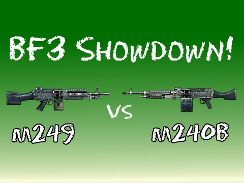 BF3 Showdown - M249 vs M240B
