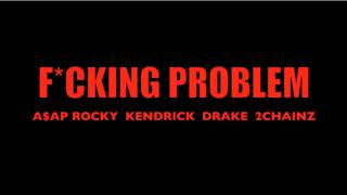ASAP Rocky - Fucking Problem (Remix) Ft. Shawayzii