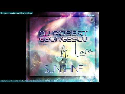 Sonerie telefon » Dj Robert Georgescu ft. Lara – Sunshine (Official Single)