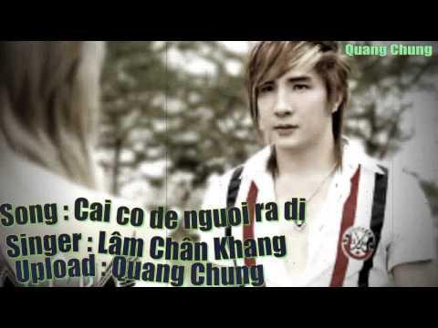 Cái Cớ Để Người Ra Đi - Lâm Chấn Khang Music Videos