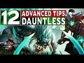 12 Advanced Tips for DAUNTLESS You NEED To Know