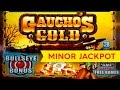 MINOR JACKPOT! Gauchos Gold Slot - GREAT SESSION!