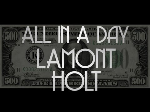 LAMONT HOLT - ALL IN A DAY -