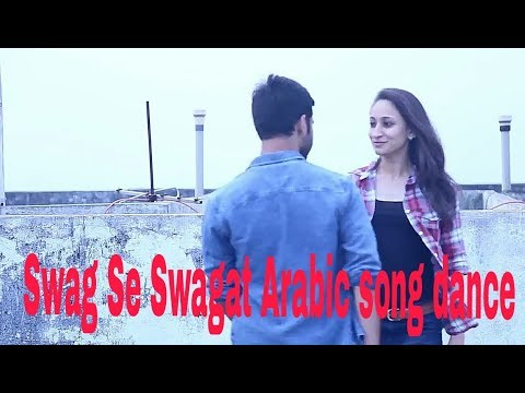 Arabic Song:Swag Se Swagat Dance By Max Production