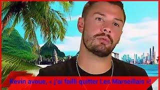 Les Marseillais Asian Tour: Kevin avoue, « j'ai failli quitter Les Marseillais »!