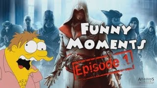 Funny Moments Episode 1: Assassins Creed Brotherhood