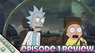 Rick and Morty Season 4 Episode 1 Review