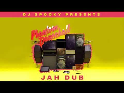 DJ Spooky Presents Phantom Dancehall - Jah Dub   Official Audio thumbnail