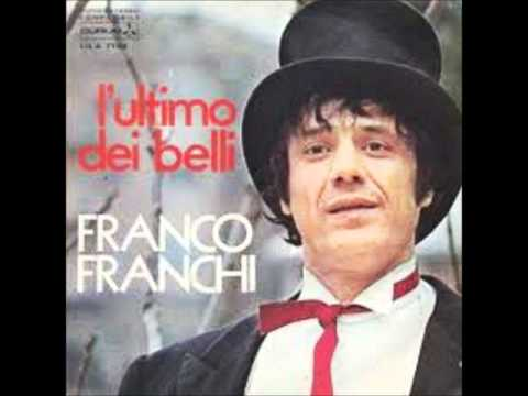 FRANCO FRANCHI - L'ULTIMO DEI BELLI (1972)
