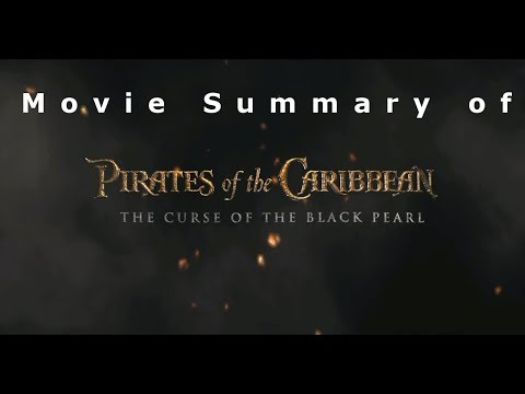 Pirates Of The Caribbean: The Curse Of The Black Pearl In 3 Minutes