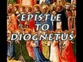 Epistle to Diognetus (Epistle of Mathetes to Diognetus, Read-Along Version)