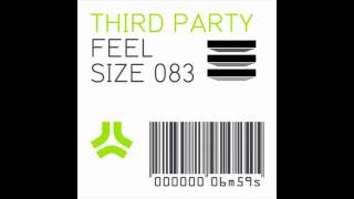 Third Party - Feel (Official Original Mix)