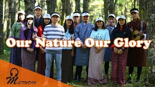 Download Lagu Our nature our glory Bhutan for Life M Studio Production Latest Bhutanese Song 2018 Gratis STAFABAND