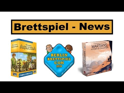 Agricola Familienspiel, Martians, Scythe Live-Stream Event, Berlin Con Stream - Brettspiel News #74