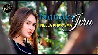 Download Nella Kharisma - Nandes Jeru [] Mp3/Mp4