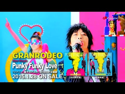Granrodeo「punky Funky Love」short Ver. video