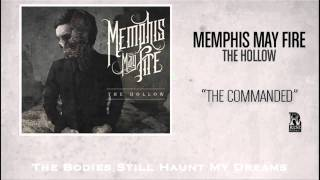Watch Memphis May Fire The Commanded video