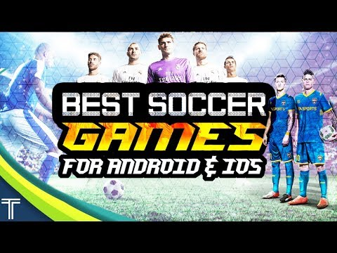 TOP 10 FOOTBALL GAMES FOR ANDROID AND IOS (2018) || Best Soccer Games of 2018 ||