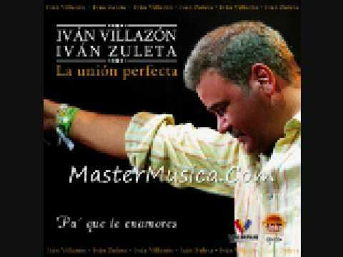 Por Mi Es Que Te Mueres - Ivan Villazon