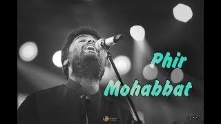 Phir Mohabbat | Juda Hoke Bhi | Tere Bin | Arijit Singh Live