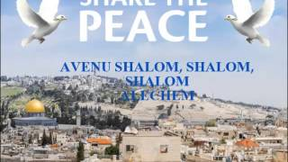 Shalom My Friend Avenu Shalom