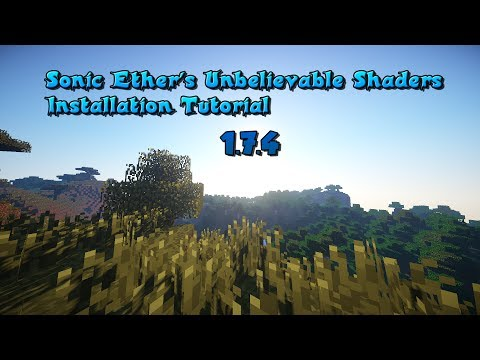 Minecraft 1.7.4 - Sonic Ether's Unbelievable Shaders Mod Installation Tutorial