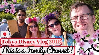 Tokyo Disneyland Vlog May 2018 | This is a Family Channel! | KrispySmore #10