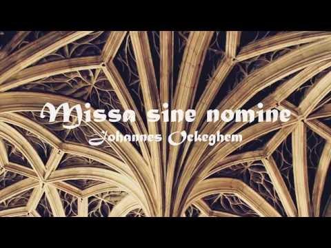 Johannes Ockeghem - Missa Sine nomine a 5