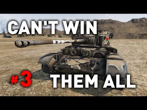 World of Tanks || Can't Win Them All... #3