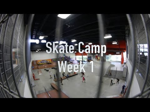 The Edge Skate Camp // Week 1 // 2017