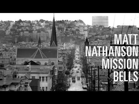 Matt Nathanson - Mission Bells [LYRIC VIDEO]