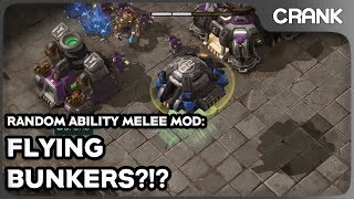 FLYING BUNKER?!? - Random Ability Melee Mod - Crank's StarCraft 2!