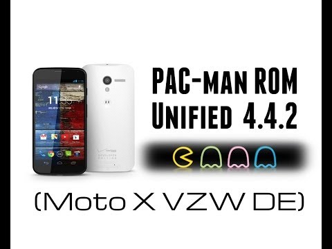[ROM] [How To] PAC-man ROM Unified KitKat 4.4.2 Moto X Verizon Developer Edition