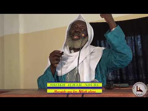 Masgids are Allah Alone II Sheikh Alhaji Ndure thumbnail