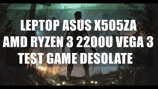 AMD Ryzen 3 2200U Vega 3 - Desolate - ASUS X505ZA