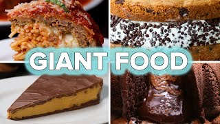 6 Giant Food Recipes