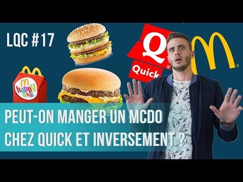 Peut-on manger McDo chez Quick et inversement ? LQC #17