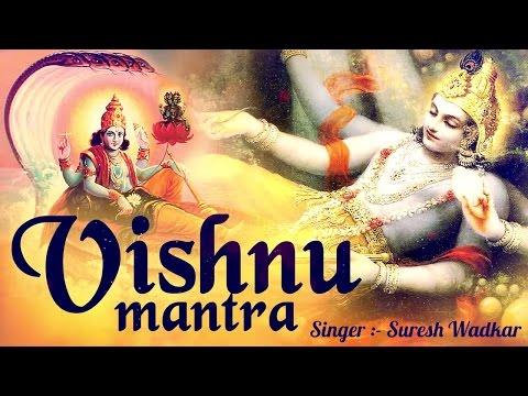 POPULAR VISHNU MANTRA - श्री विष्णु मंत्र - 108 TIMES BY SURESH WADKAR - LORD VISHNU ( FULL SONG )