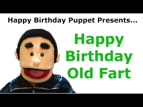 Funny Happy Birthday Old Fart - Birthday Song