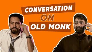 Being Buddies : Conversation On Old Monk | Being Indian