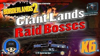 Borderlands 2 | Giant Raid Bosses w/ K6 And D2H | Funny Moments And Drops