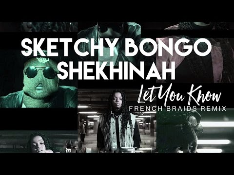Sketchy Bongo & Shekhinah - Let You Know (French Braids Remix) [Cover Art]