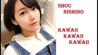 Shou Nishino Kawaii