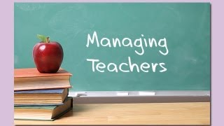 Managing Teachers