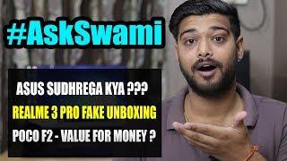 Realme 3 Pro Fake Unboxing, Asus Sudhrega?, Poco F2, Meri Chahne Wali & More!!