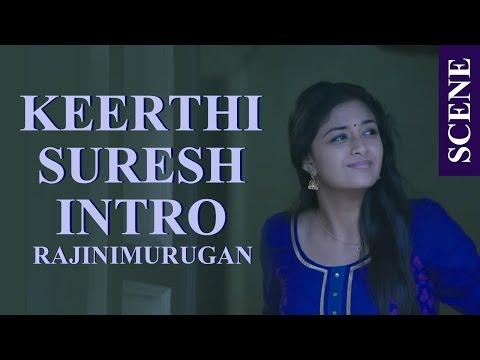 Rajini Murugan - Keerthi Suresh Intro Scene | SivaKarthikeyan | Ponram | D.Imman