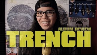 my review of TRENCH by twenty one pilots
