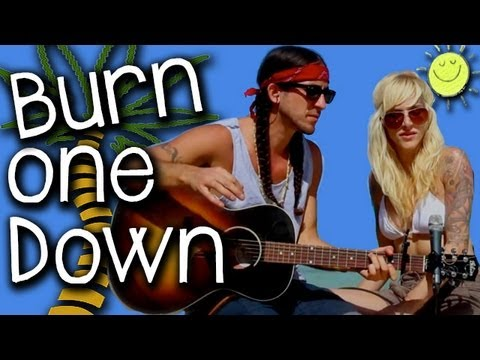 Burn One Down - Gianni and Sarah Music Videos